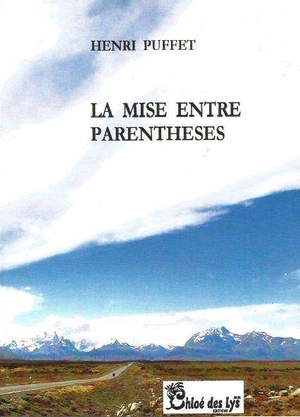 Dans Le Bibliothécaire : LA MISE ENTRE PARENTHÈSES d'Henri PUFFET
