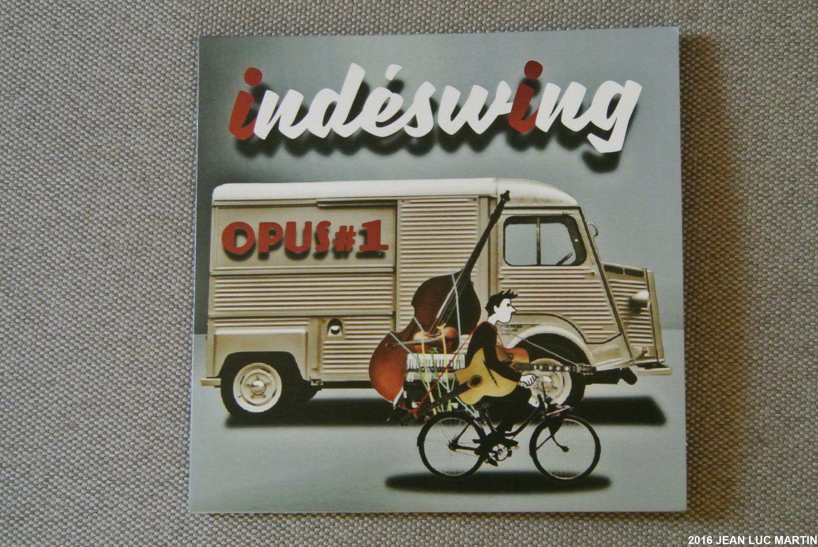 INDE SWING: OPUS ONE  LE 1ER CD D'UN GROUPE PLEIN D'AVENIR