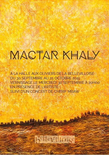 EXPOSITION : Vernissage du peintre Mactar Khaly, 30 septembre 2015 à 20H à Paris