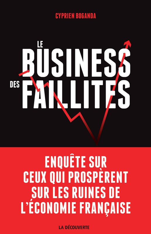Comment le business des faillites n'apporte pas la faillite du business ?
