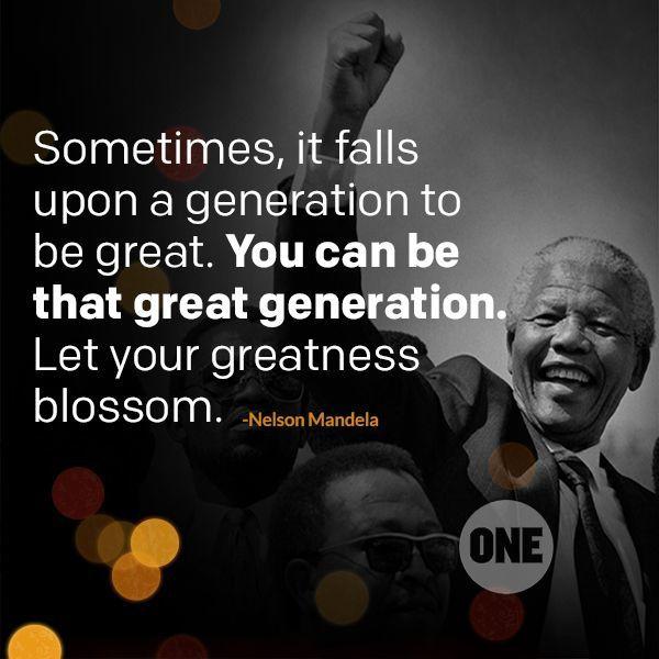 si vous voulez être une Grande génération, vous devez soulever votre coeur tout en avant…