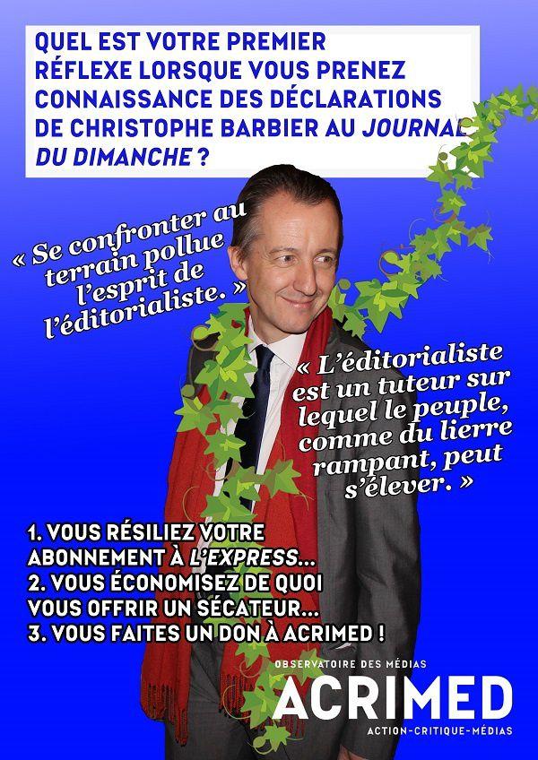 « Voici quelques euros : tuteur je suis, et tuteur je soutiens Acrimed » (Christophe Barbier)