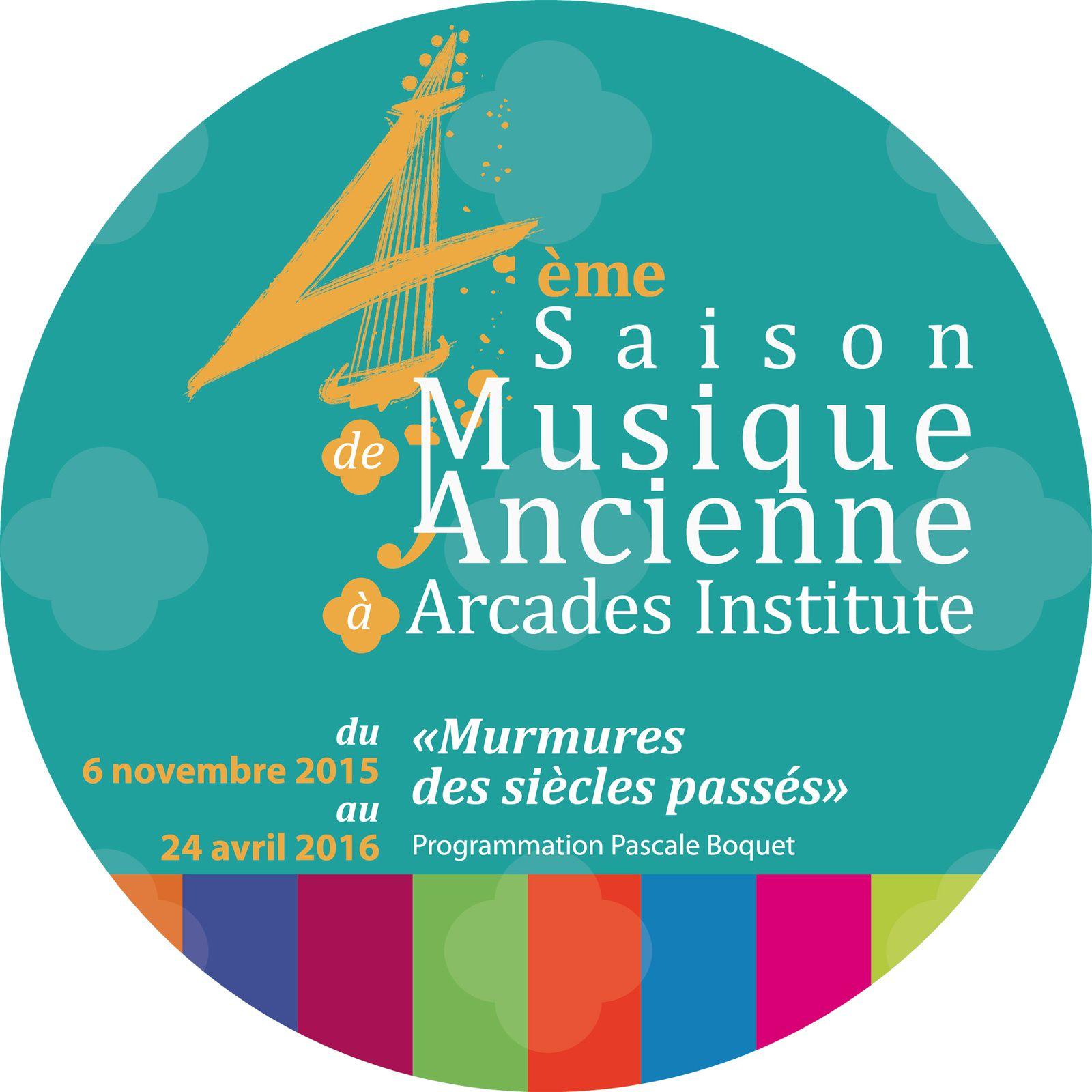 4ème Saison de Musique Ancienne à Arcades Institute