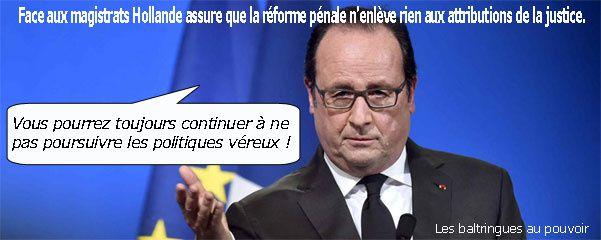Face aux magistrats Hollande assure que la réforme pénale n'enlève rien aux attributions de la justice.