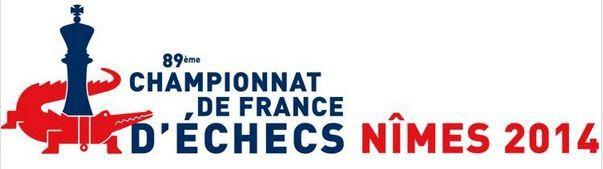 89e Championnat de France d'Echecs Nimes 2014
