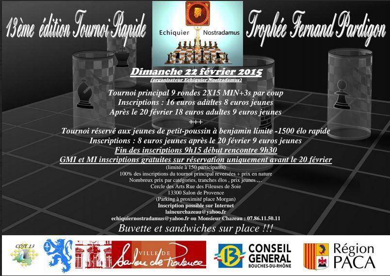 Tournoi rapide Fernand Pardigon qui aura lieu le dimanche 22 février au Cercle des Arts et Métiers rue des Fileuses de Soie à Salon de Provence