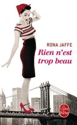 Rien n'est trop beau de Rona JAFFE