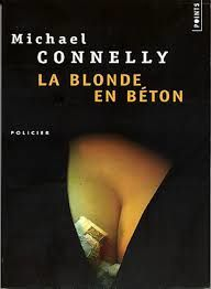 La blonde en béton de Michael CONNELLY