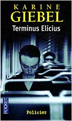 Terminus Elicius de Karine GIEBEL