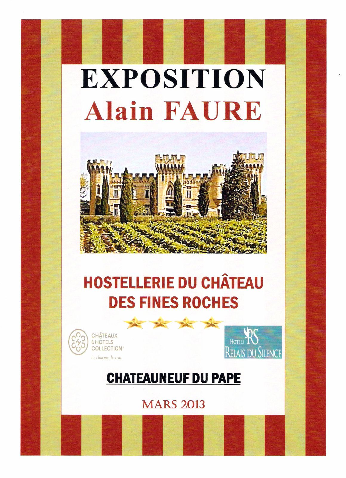 EXPOSITION CHÂTEAUNEUF DU PAPE - FINES ROCHES -