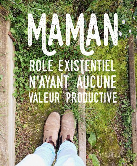 Maman : rôle existentiel n'ayant aucune valeur productive