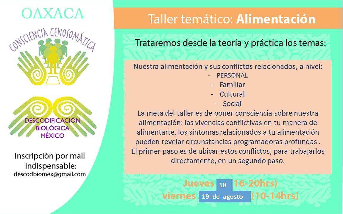 En Oaxaca jueves 18 y viernes 19 de agosto: profundizando el tema de la alimentación. Después de los conflictos biológicos, los conflictos comportamentales.