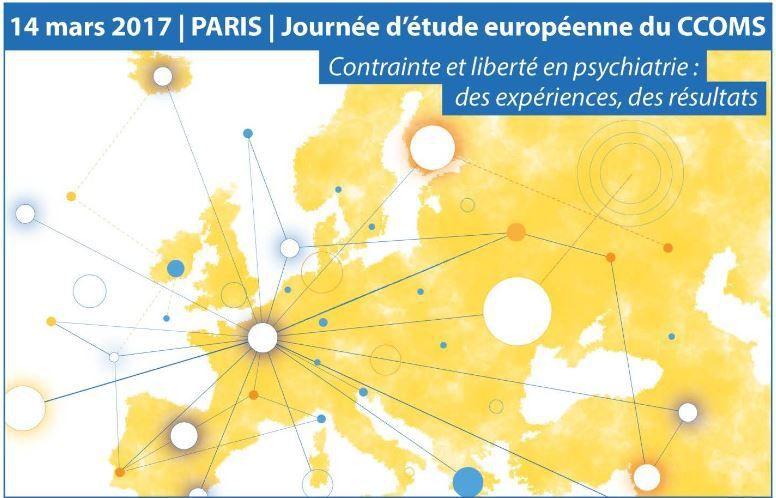 Conférence  : contrainte et liberté en psychaitrie: des expériences, des résultats à Paris le 14 mars 2017