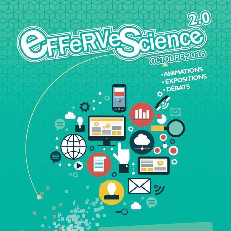 EfferveScience 2.0 ... ou comment mieux appréhender la révolution numérique.