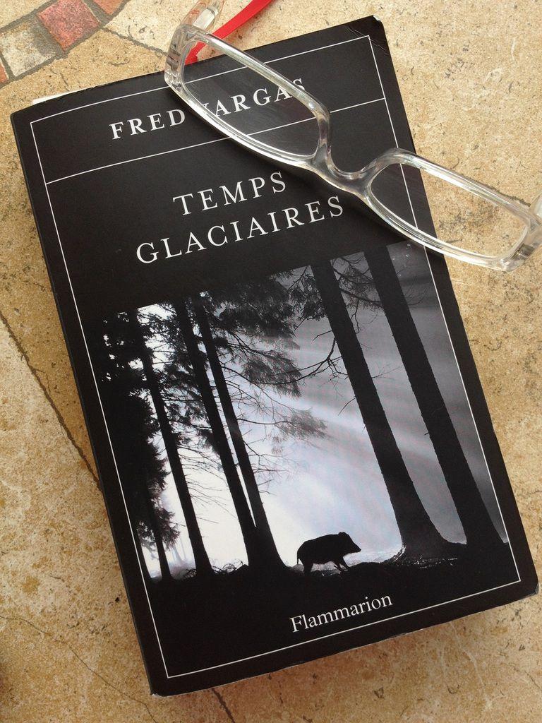 Temps glacières; Fred Vargas