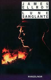 Lune sanglante : James Ellroy
