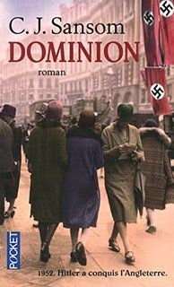 Christopher J. Sansom - Dominion - Editeur : Pocket - ISBN : 2266253530