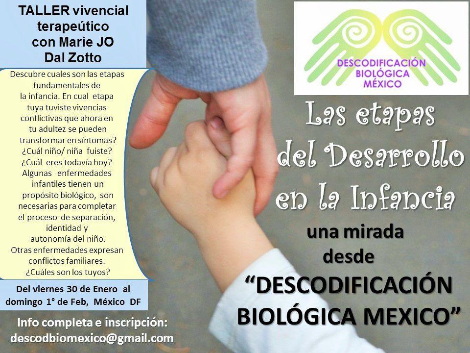 Las etapas de la infancia vistas con la mirada de Descodificación Biológica México: es este Viernes 30 de enero ! con Marie Jo Dal Zotto.