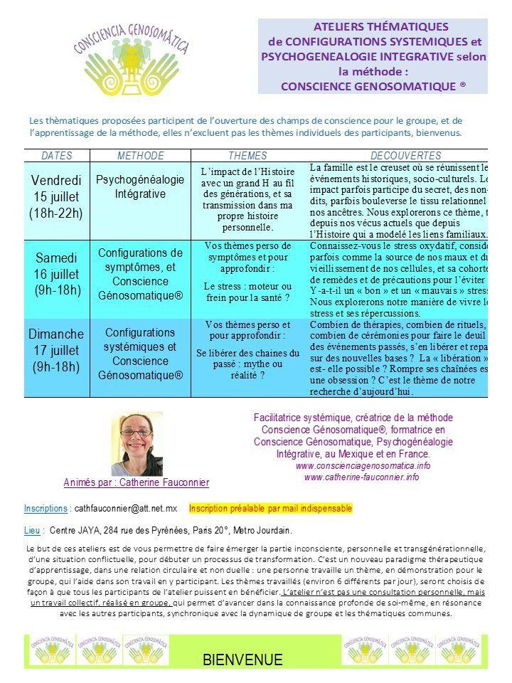 à Paris, la semaine prochaine, 15, 16, 17, bienvenus pour nos ateliers de conscience et transformation, avec Psychogénéalogie Intégrative, Décodage, Configurations Systémiques.