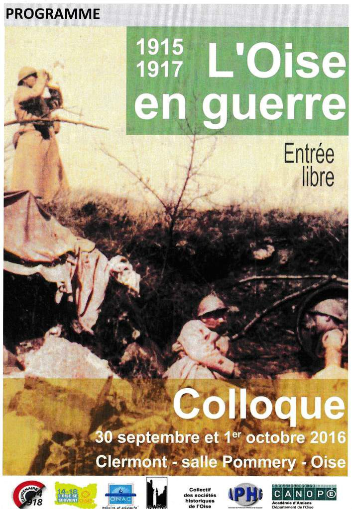 Colloque: &quot&#x3B;L'Oise en guerre&quot&#x3B; (30 Septembre-1er Octobre)