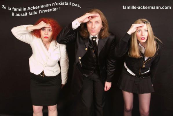 L'EXCENTRIQUE FAMILLE ACKERMANN !!!