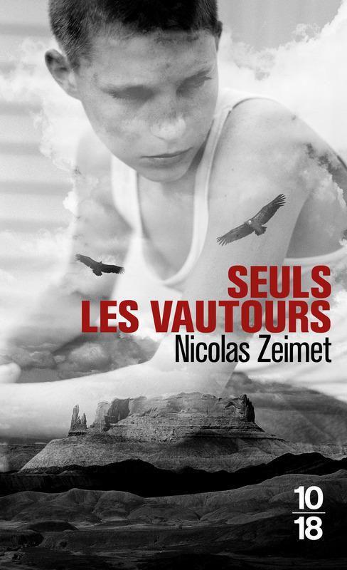 Seuls les vautours de Nicolas Zeimet