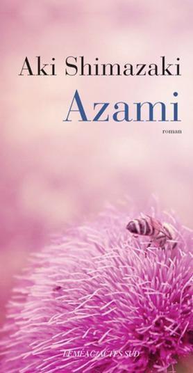 Azami de Aki Shimazaki