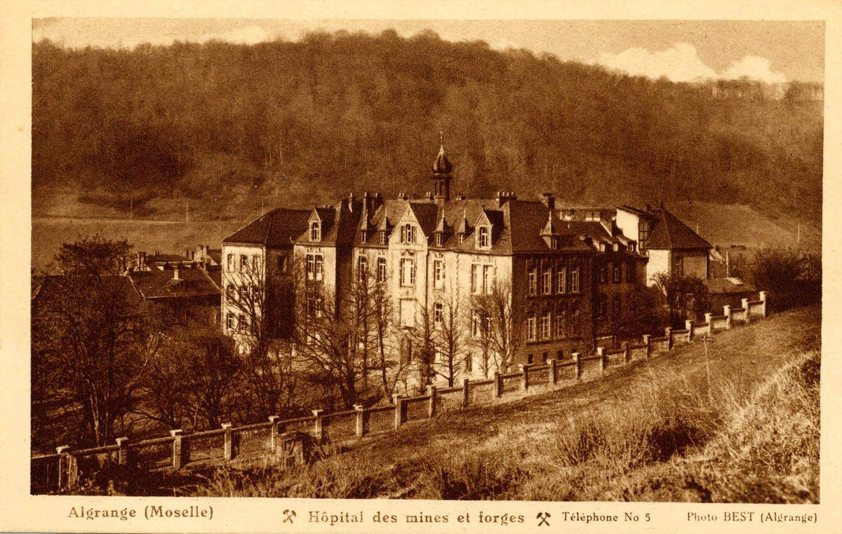L'hôpital des mines et forges d'Algrange