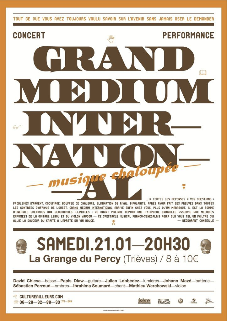CONCERT - GRAND MEDIUM INTERNATIONAL: SAMEDI 21/01 - 20H30 - LA GRANGE