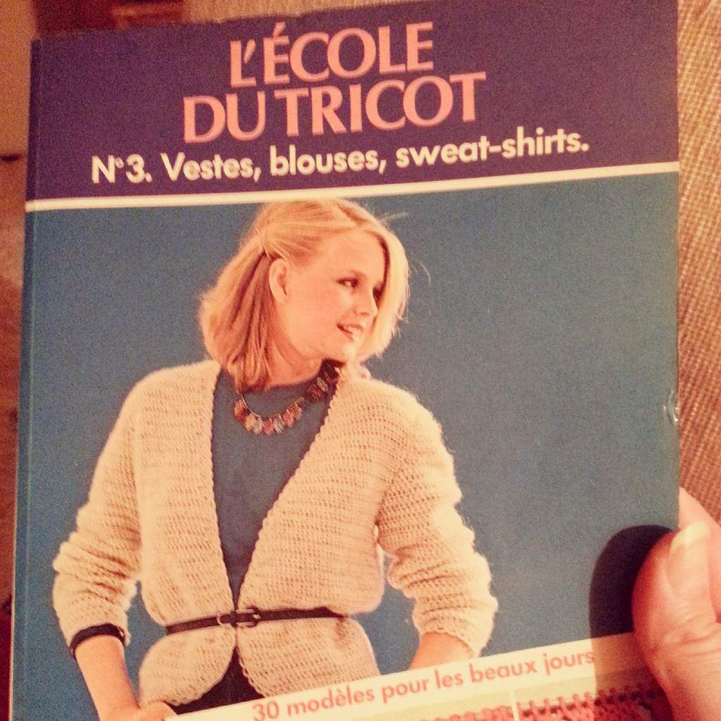 L'école du tricot n° 3 Vestes, blouses, sweat-shirts. Une merveille...