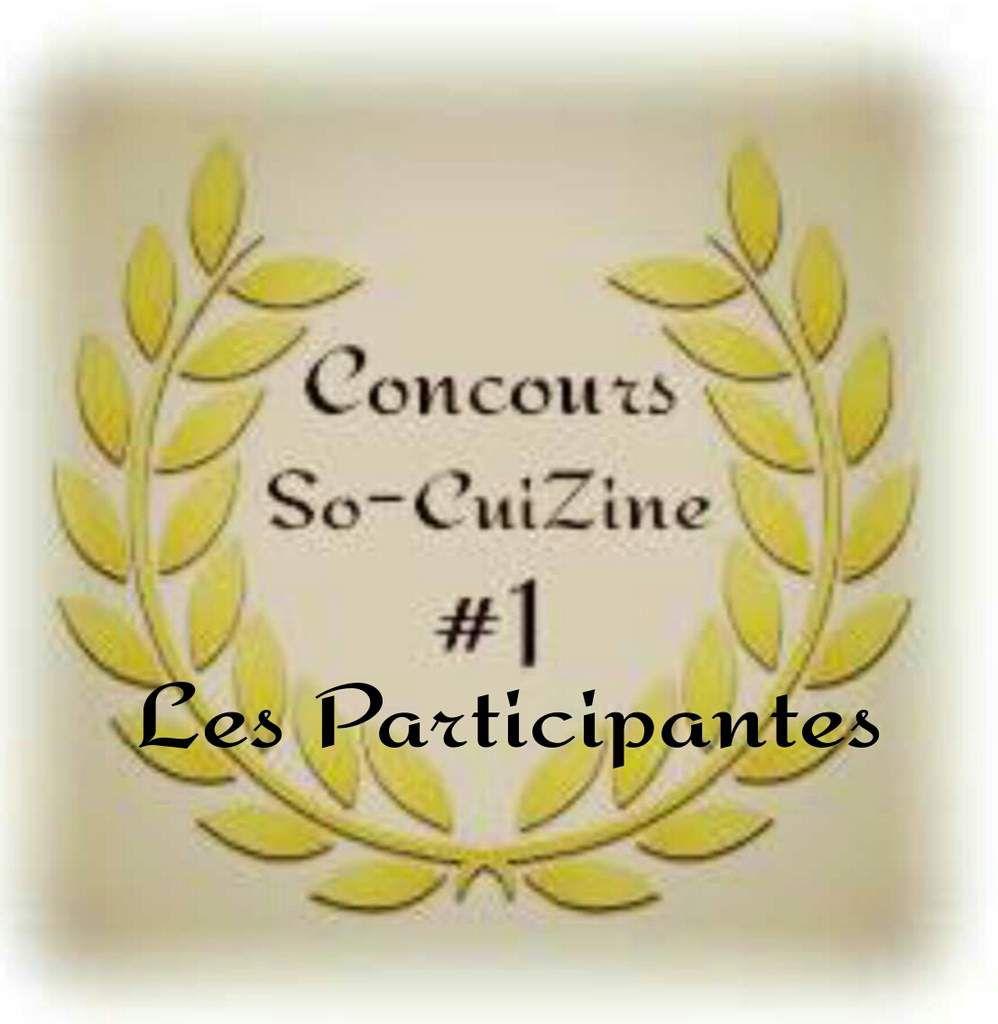 Zoom sur les participantes du Concours So-CuiZine #1