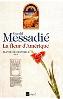 Jeanne de l'Estoille, T.3, La Fleur d'Amérique
