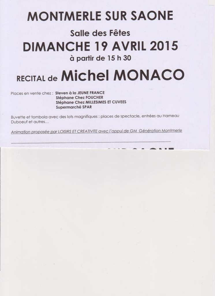 Michel Monaco  à Montmerle en Matinée Dimanche  19 avril Salle des Fêtes