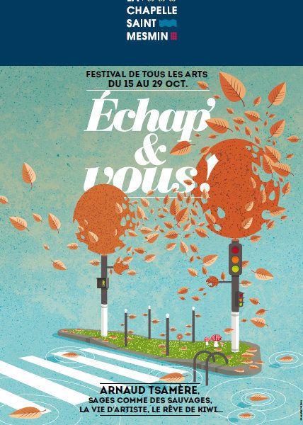 ECHAP&amp&#x3B;VOUS du 15 au 29 octobre 2016 : PROGRAMME - TARIFS Expo, concerts, cinéma, théâtre, ONE MAN SHOW ARNAUD TSAMÈRE