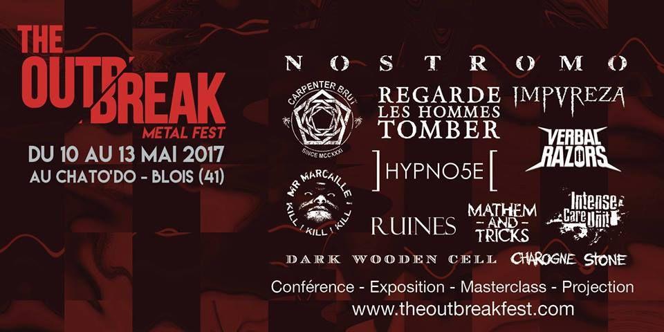 THE OUTBREAK, nouveau FESTIVAL METAL lancé par le CHATO'DO de Blois du 10 au 13 mai 2017