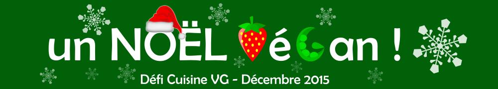 Comment s'organiser pendant les fêtes lorsque l'on est végétarien, végétalien + lancement du défi cuisine Un Noël végane
