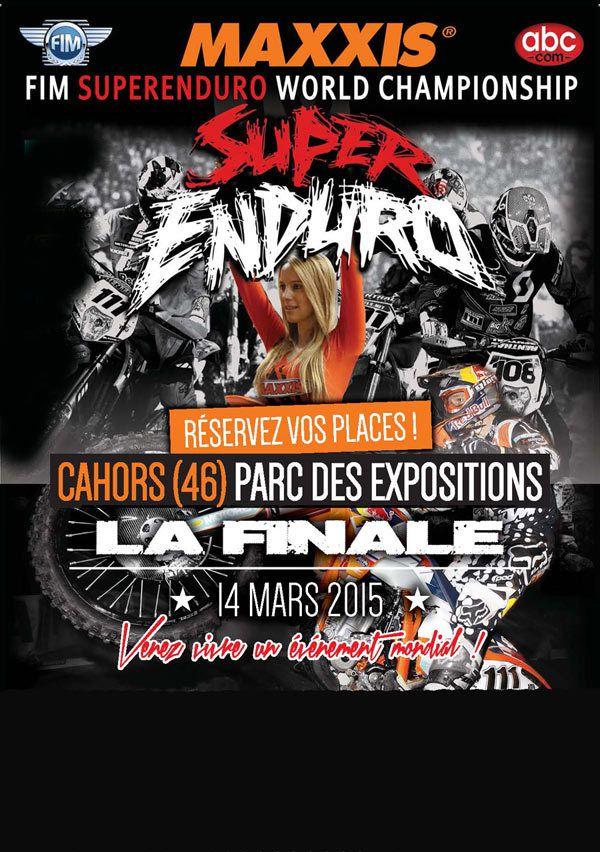 Qui veut aller voir la Finale du Championnat du Monde de Super Enduro à Cahors...?