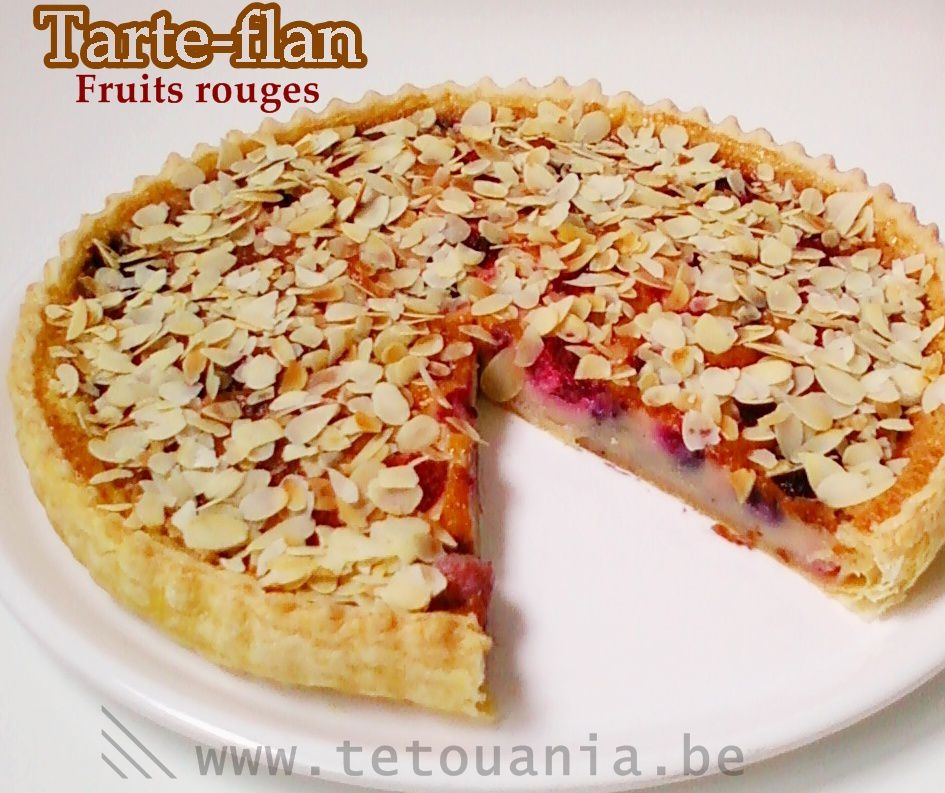 tarte flan aux fruits rouges sunshine cooking. Black Bedroom Furniture Sets. Home Design Ideas