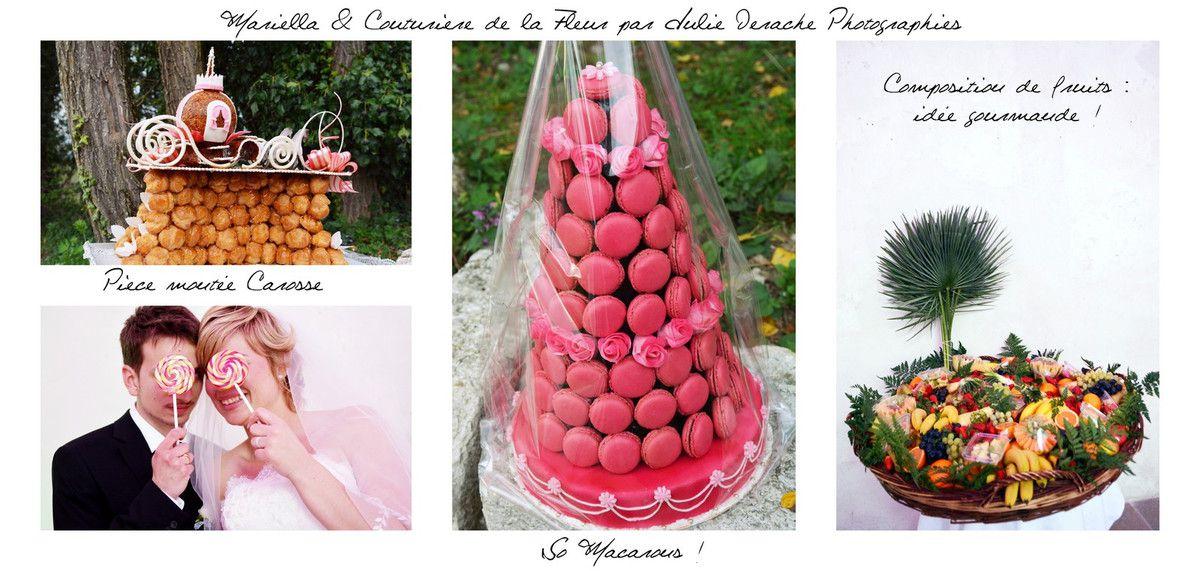 Gourmandises !!! Pièce montée des mariés en forme de carrosse, pièce montée macarons, candy bar (à suivre !) et composition de fruits !