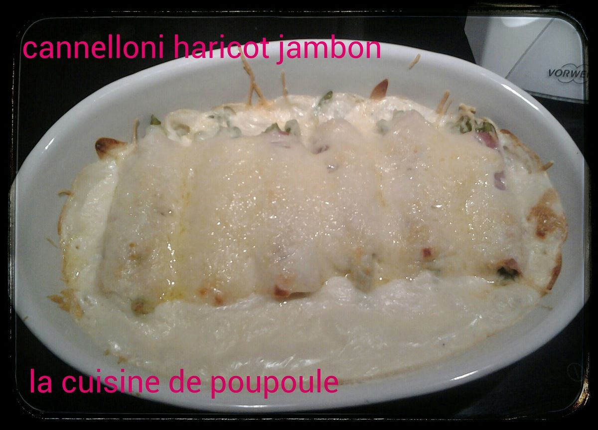 Cannelloni jambon haricots verts au thermomix