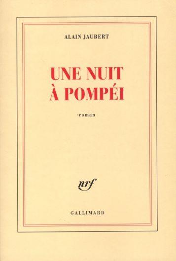 Alain Jaubert, Une nuit à Pompéi_01 – devant moi, très nue, très blanche