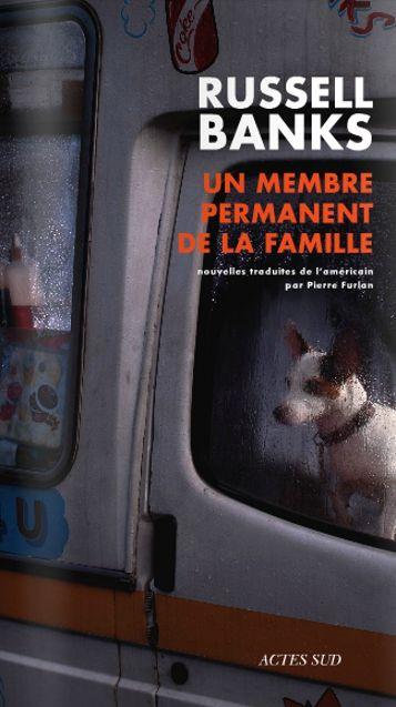 Russell Banks, Un membre permanent de la famille – des chiens et des chats
