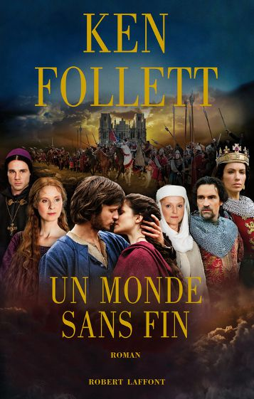Ken Follett, Les Piliers de la Terre – There is no king, there is no queen, there is no law in this land