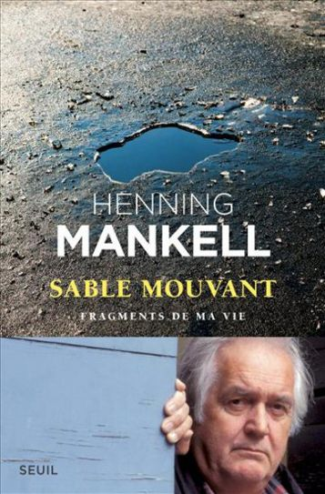 Henning Mankell, Sable mouvant – Onkalo