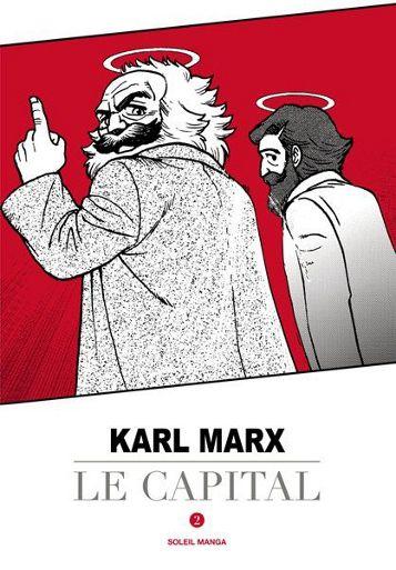 Karl Marx, Le Capital – Réveillez-vous!