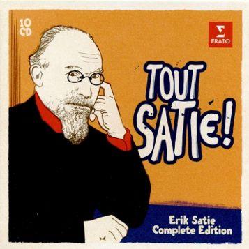 Erik Satie, Tout Satie!