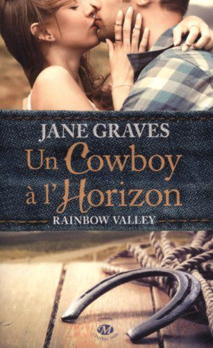 Un cowboy à l'horizon, Rainbow Valley de Jane Graves
