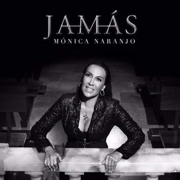 Mónica Naranjo - Jamás