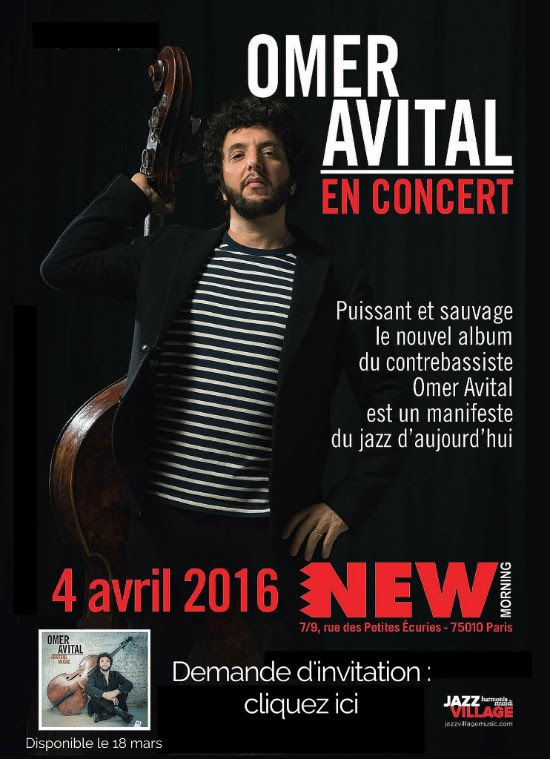 Le contrebassiste Omer Avital sera en concert pour présenter son nouvel album au New Morning le 4 avril !