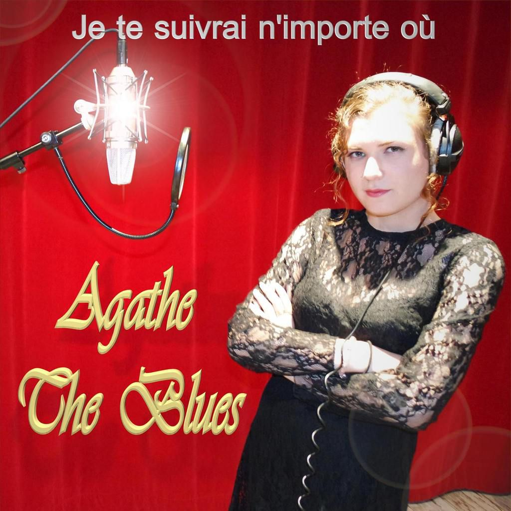 "AGATHE THE BLUES : ""Je te suivrai n'importe où""."
